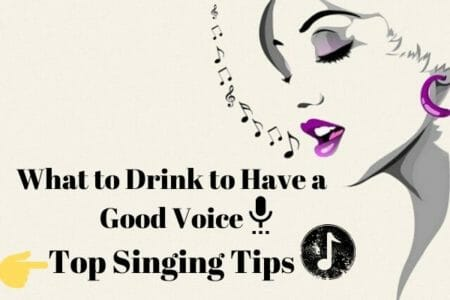 what to drink to have a good singing voice