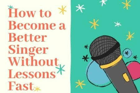 Learn How to Become a Better Singer Without Lessons Fast
